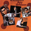 The Great Songs Of Roy Orbison Roy Orbison
