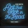 Ain't That A Kick In The Head (RJD2 Remix) Dean Martin