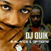 Balance & Options Dj Quik