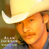 Who I Am Alan Jackson