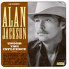 Under The Influence Alan Jackson