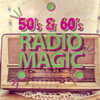 50's & 60's Radio Magic Various Artists