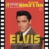 It Happened At The World?S Fair Elvis Presley