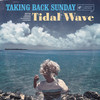 Tidal Wave Taking Back Sunday