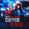 Cuando Te Besé (with Paulo Londra) Becky G