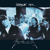 Garage, Inc. Metallica