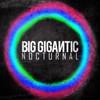 Nocturnal Big Gigantic