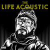 The Life Acoustic Everlast