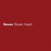 Never Break Heart Eric Church