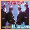 El Jardinero Los Originales De San Juan