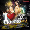 I Love Urbano 2013 Various Artists