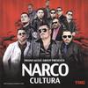 Narco Cultura Various Artists