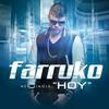 Hoy (Single) Farruko