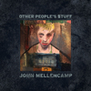 Other People's Stuff John Mellencamp
