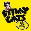 Live From Europe - Turku July 10, 2004 Stray Cats