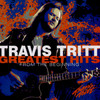 Greatest Hits From The Beginning Travis Tritt