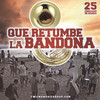 Que Retumbe La Bandona Various Artists