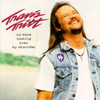 No More Looking Over My Shoulder Travis Tritt