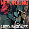 Are You Passionate? Neil Young