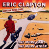 One More Car, One More Rider Eric Clapton