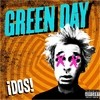 Dos! Green Day
