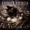 Asylum Disturbed