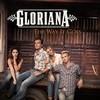 The Way It Goes Gloriana