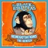 Renegotiations: The Remixes The Black Eyed Peas