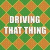 Driving That Thing Various Artists