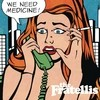 We Need Medicine The Fratellis