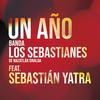 Un Año (feat. Sebastián Yatra) Banda Los Sebastianes