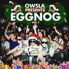 Owsla Presents Eggnogg, Vol. 1 Various Artists