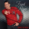 Quiero Tus Besos Frank Reyes
