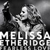Fearless Love Melissa Etheridge