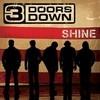 Shine (Single) 3 Doors Down