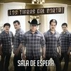 Sala De Espera (Single) Los Tigres Del Norte