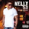 5.0 Deluxe Nelly
