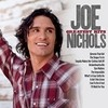 Greatest Hits Joe Nichols