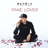 Fake Lover Raymix