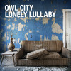 Lonely Lullaby (Single) Owl City