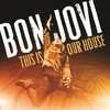 This Is Our House (Single) Bon Jovi