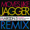 Moves Like Jagger (Remix) Maroon 5