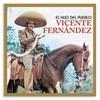 El Hijo Del Pueblo Vicente Fernandez
