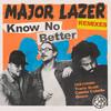 Know No Better (Remixes) Major Lazer