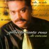 De Corazon Gilberto Santa Rosa