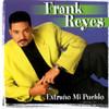 Extrano A Mi Pueblo Frank Reyes