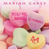 You're Mine (Eternal) (Single) Mariah Carey