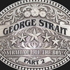 Strait Out Of The Box: Part 2 George Strait