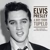 A Boy From Tupelo: The Complete 1953-1955 Recordings Elvis Presley