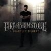 Fire & Brimstone Brantley Gilbert